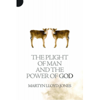 PLIGHT OF MAN AND THE POWER OF GOD (THE)