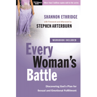 EVERY WOMAN'S BATTLE - DISCOVERING GOD'S PLAN FOR SEXUAL AND EMOTIONAL FULFILLMENT