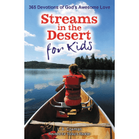 STREAMS IN THE DESERT FOR KIDS - 365 DEVOTIONS OF GOD'S AWESOME LOVE